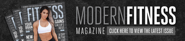 Modern Fitness - Click here to view the latest issue